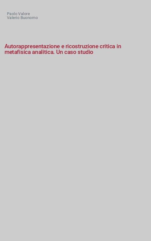 Autorappresentazione e ricostruzione critica in metafisica analitica. Un caso studio