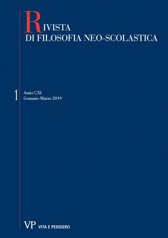 RIVISTA DI FILOSOFIA NEO-SCOLASTICA - 2019 - 1